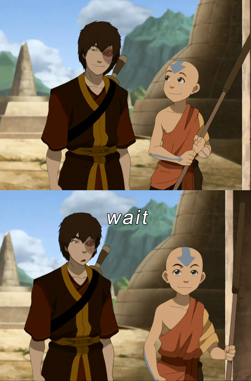 Zuko Expressions Hey Someone Gave Me A Compliment Wait A Minute